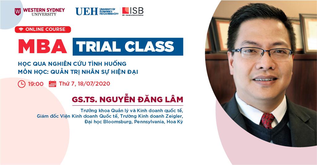 MBA Trial Class: Học qua Nghiên cứu tình huống trong môn Quản trị Nhân sự Hiện đại
