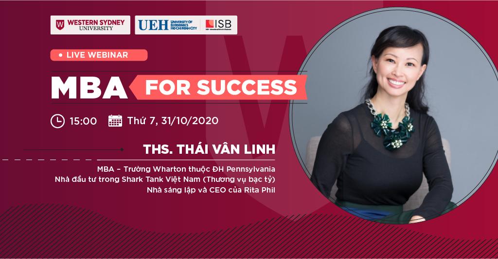 MBA For Success: Thảo luận cùng ThS.Thái Vân Linh và ThS. Đoàn Đức Minh