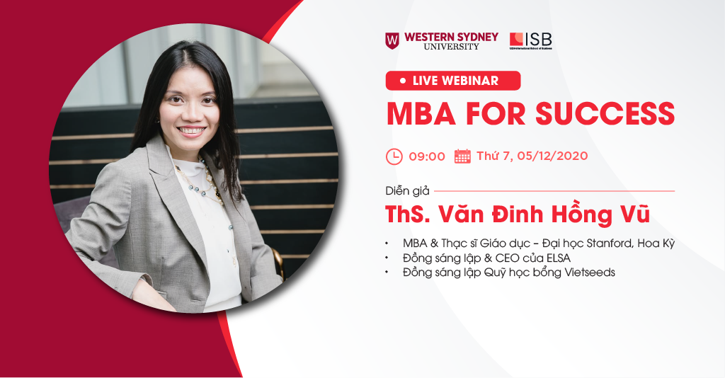 MBA For Success: Thảo luận cùng CEO ELSA Văn Đinh Hồng Vũ