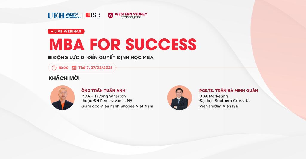 MBA For Success: Động lực đi đến quyết định học MBA từ Giám đốc Điều hành Shopee Việt Nam