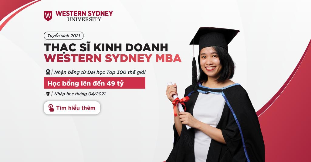 Tuyển sinh chương trình Thạc sĩ Kinh doanh Western Sydney MBA năm 2021
