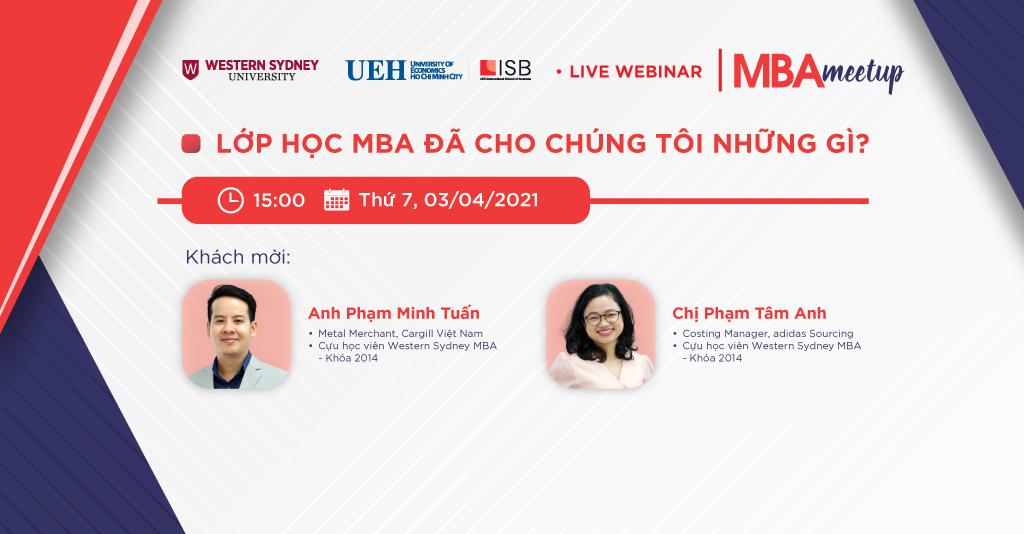 MBA Meetup: Lớp học MBA đã cho chúng tôi những gì?