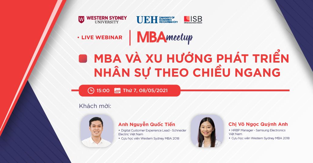 MBA Meetup: MBA và xu hướng phát triển nhân sự theo chiều ngang