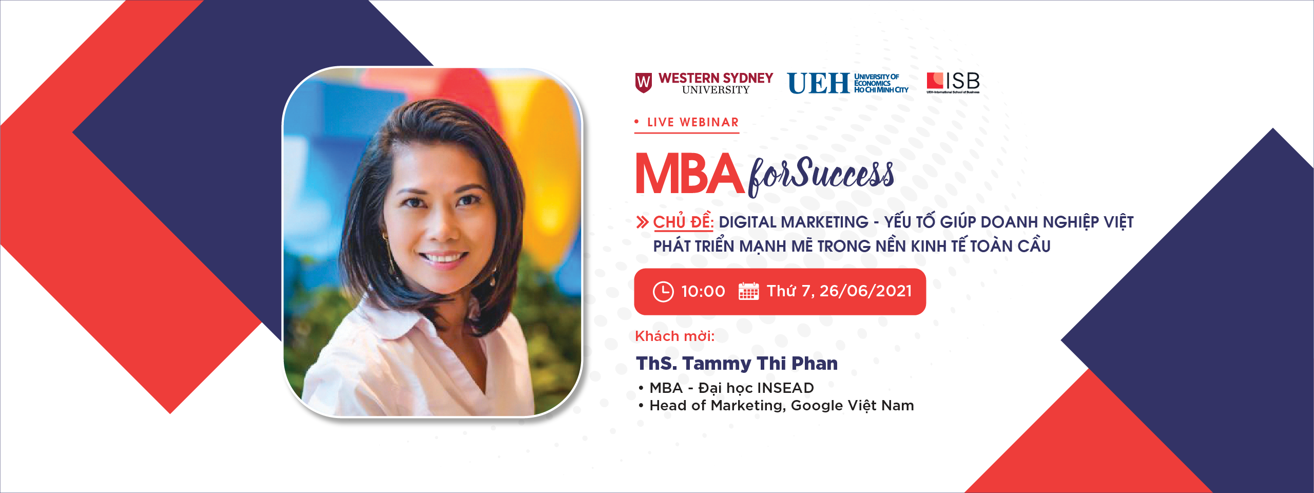 MBA For Success: Digital-Marketing - Yếu tố giúp doanh nghiệp Việt phát triển mạnh mẽ trong nền kinh tế toàn cầu
