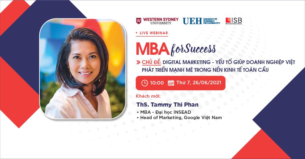 MBA For Success: Digital-Marketing – Yếu tố giúp doanh nghiệp Việt phát triển mạnh mẽ trong nền kinh tế toàn cầu