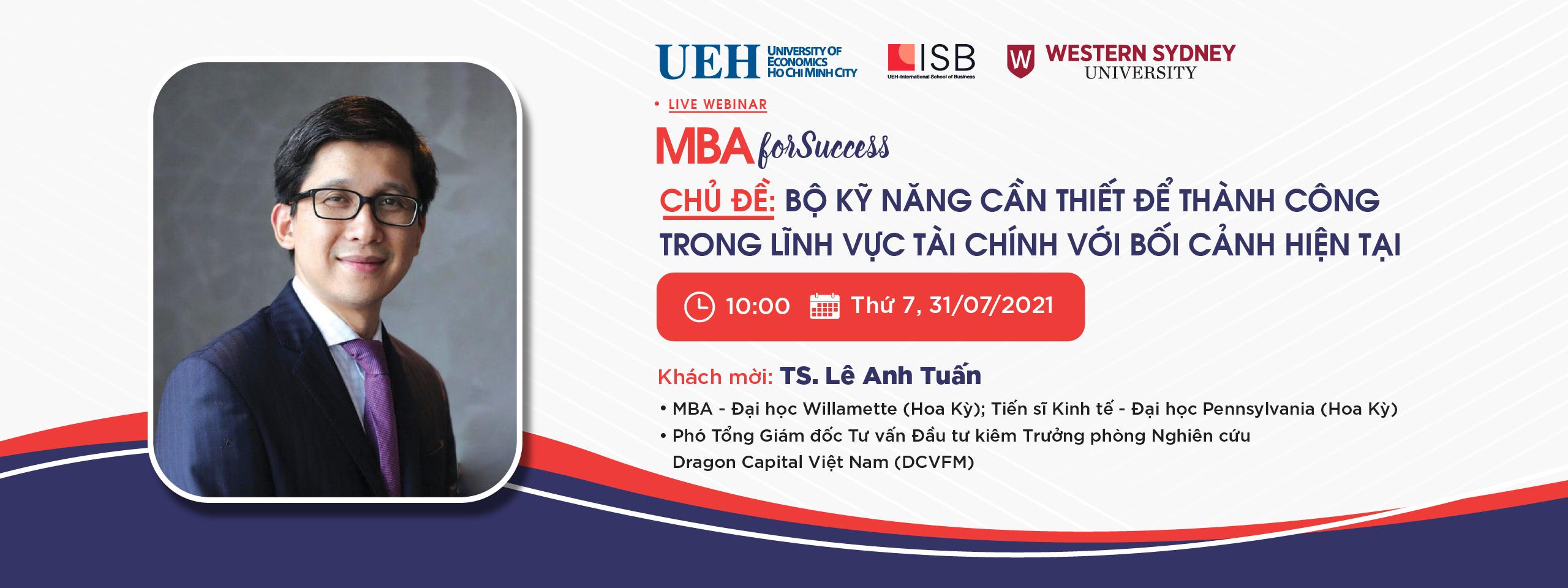 MBA For Success: Bộ kỹ năng cần thiết để thành công trong lĩnh vực tài chính với bối cảnh hiện tại