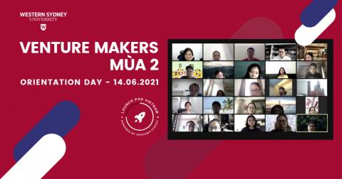 Venture Makers mùa 2: Sinh viên Western Sydney mở đầu những giấc mơ khởi nghiệp tại Orientation Day