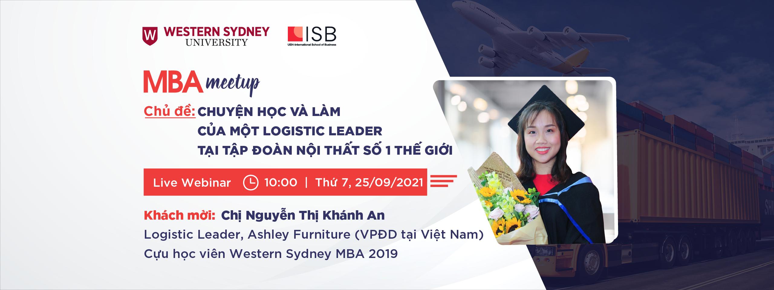 MBA Meetup: Chuyện học và làm của một Logistic Leader tại tập đoàn nội thất số 1 thế giới
