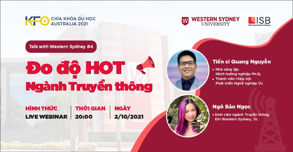 """Hình Live Webinar Chìa khóa du học Australia 2021:""""Đo độ HOT ngành truyền thông"""" - Talk with Western Sydney #4"""